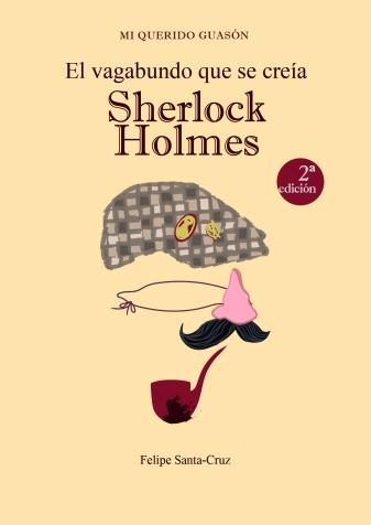 Portada de la segunda edición de El vagabundo que se creía Sherlock Holmes. Ilustración y diseño de Cristina Martín
